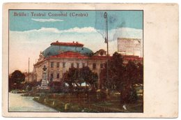 ROMANIA/ROUMANIE - BRAILA - TEATRUL COMUNAL (CENTRU) - Romania