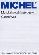 Topics 2016 Motiv Katalog MlCHEL Flugzeuge Ganze Welt New 64€ Airplanes Stamps Catalogue Of The World 9783954021109 - Livres