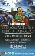 EUROPEAN TABLE TENNIS CHAMPIONSHIPS PING PONG SPORT ITTF CHAMPIONSHIP BUDAPEST LIEBHERR ETTU MOATSZ * MMK 535 * Hungary - Hungría