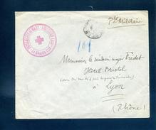 Infirmerie De Gare Ambérieu Ain Franchise Militaire Pour Lyon 1914 Ou 1917 Ou ??? - Guerre De 1914-18