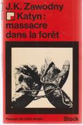Katyn   Massacre Dans La Foret - Guerre 1939-45