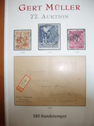 ! 2013 Auktionskatalog 77. Gert Müller Auktion, Sonderkatalog SBZ Bezirkshandstempel, Ohne Ergebnisliste - Catalogues For Auction Houses