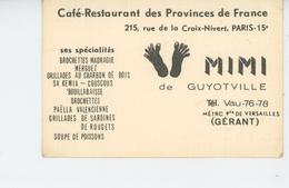 PARIS - XVème Arrondissement - Carte Pub Du CAFÉ RESTAURANT DES PROVINCES DE FRANCE - MIMI DE GUYOTVILLE - District 15