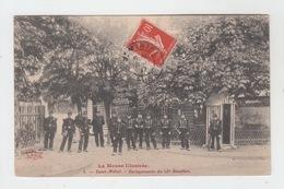 55 - SAINT MIHIEL / BARAQUEMENTS Du 25è BATAILLON - Saint Mihiel