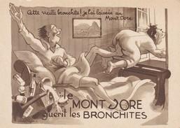 63---LE MONT-DORE--humour Guérit Les Bronchites--illustr.  AIGLE --voir 2 Scans - Le Mont Dore