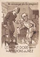 63---LE MONT-DORE--humour Ne Dérangez Plus Les Pompiers !--illustr.  AIGLE --voir 2 Scans - Le Mont Dore