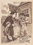 63---LE MONT-DORE--humour Le Mont-dore Guérit L'asthme--illustr.  AIGLE --voir 2 Scans - Le Mont Dore