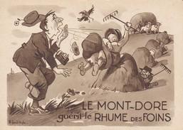 63---LE MONT-DORE--humour Le Mont-dore Guérit Le Rhume Des Foins--illustr.  AIGLE --voir 2 Scans - Le Mont Dore