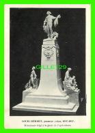 CÉLÉBRITÉS - LOUIS HÉBERT, PREMIER COLON, 1717-1917 - MONUMENT ÉRIGÉ À LA GLOIRE DE L'AGRICULTURE - - Personnages Historiques