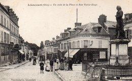 CPA LIANCOURT - UN COIN DE LA PLACE ET RUE VICTOR HUGO - Liancourt