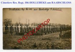 Cimetiere Res. Regt. 106-Am RAABSCHLOSS-HOLLEBEKE-CARTE PHOTO Allemande-Guerre 14-18-1 WK-BELGIEN-Flandern - Ieper