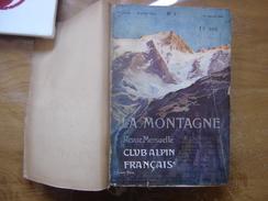 1904 LA MONTAGNE 1905 Sommaire En Photo ESCALADE ASCENSIONS COURSES RANDONNEE CAF - Livres, BD, Revues