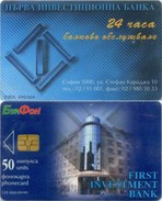 Telefonkarte Bulgarien - BulFon - Werbung - First Investment Bank  - 50 Units - Aufl. 125000 - 09/99 - Bulgarien