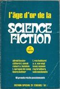 Fiction Spécial 21 - L'Age D'or De La Science-Fiction, 4è Série (TBE) - Opta