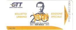 """BIGLI-0001-  BIGLIETTO URBANO EDIZIONE SPECIALE-BICENTENARIO NASCITA """" DON BOSCO """" 1815-2015- GTT TORINO - Bus"""