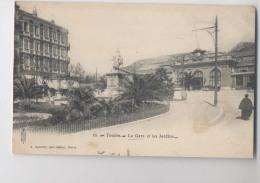TOULON - 1903 - La Gare Et Les Jardins - Toulon