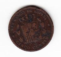 ESPAGNE       KM  674      1877, 5 CENTIMOS.      ( 43 ) - Monnaies Provinciales