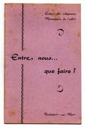 école Mécaniciens De L'air Rochefort Sur Mer 1956 ENTRE NOUS QUE FAIRE ? - Altri
