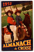 ALMANACH DU CROISE 1952 - Calendriers