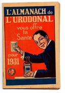 ALMANACH DE L'URODONAL POUR 1931 - Calendriers