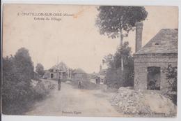 CHATILLON-SUR-OISE (Aisne) - Entrée Du Village - Francia
