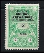 AUSTRIA - MONTENEGRO - K.u.K. MILITAR VERWALTUNG Nuovo * - Cat. ? € - Lotto N. 610 - (2 Foto) - Montenegro