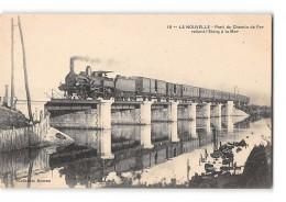 CPA 11 La Nouvelle Pont Du Chemin De Fer Reliant L'etang à La Mer Et Le Train - Port La Nouvelle