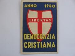 TESSERA DC DEMOCRAZIA CRISTIANA 1950 SEZ San SABA Roma - Vieux Papiers
