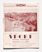 Dépliant Touristique : YPORT - Edité Par Essi, Années 1930 - Dépliants Touristiques