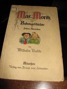 Mar Und Morik. Eine Bubengeschichte In Sieben Streichen - Busch Wilhelm - Books, Magazines, Comics