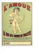 16327 - L'Amour Le Roi Des Savons De Toilette Reproduction D'affiche - Publicité