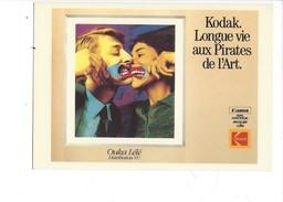 16344 - Kodak Longue Vie Aux Pirates De L'Art Ouka Lélé - Publicité