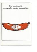 16345 - Tabasco Une Goutte Suffit Pour Rendre Un Dog Très Très Hot - Publicité