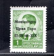 MONTENEGRO 1941 FRANCOBOLLO DI JUGOSLAVIA SOPRASTAMPATO MONTENEGRO 1D NUOVO MNH**F656 - Montenegro