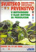 Croatia Zabok 2006 / TIMETABLE / Grand Prix Croatia / Sidecar Motocross World Championship - Europa