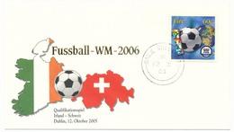 Enveloppe Commémorative - Coupe Du Monde Football - 2006 - Match De Qualification Irlande - Suisse 12 Octobre 2005 - Coupe Du Monde