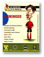 DOMINGOS - Os Bonecos D'A BOLA - Futebol Soccer - Advertising - Portugal - Soccer