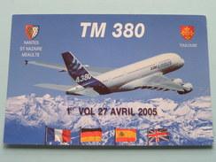 TM 380 ( A380 ) 1er VOL 27 Avril 2005 - ON4ND( Nantes St. Nazaire Meaulte / Toulouse ) ( Zie Foto Voor Details ) - Radio Amateur