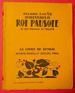 """1938 Livre Avec 28 Bois Gravés De Foujita """"Les Aventures Du Roi Pausole Par Pierre Louys édit A Fayard Paris Très Frais - Livres, BD, Revues"""