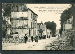 CPA - Guerre De 1914 - SENLIS Incendié Par Les Allemands - Rue De La République, Animé - Guerre 1914-18