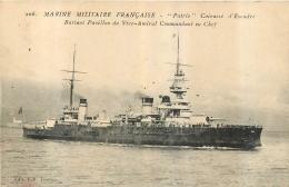 LE PATRIE CUIRASSE D'ESCADRE BATTANT PAVILLON DU VICE AMIRAL COMMANDANT EN CHEF  MARINE MILITAIRE FRANCAISE - Warships
