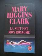Livre - 034 - La Nuit Est Mon Royaume - Mary Higgins Clark - Thriller - Non Classés