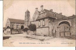 14 0 067 - VER SUR MER - La Place De L'Eglise - Altri Comuni