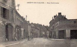 CPA CREPY EN VALOIS - RUE NATIONALE - Crepy En Valois
