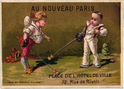 1 Trade Card Chromo   FENCING ESCRIME FECHTEN Pub  Au Nouveau Paris Litho Martens C1900 Pierrot - Schermen