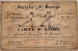 1   CARTE D'ENTREE   FENCING ESCRIME FECHTEN  Societé St George Local Le Renard Grand Place N°23 ANVERS - Fencing