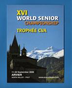 Anno 2006 - Arvier.( Aosta ) Campionato Mondiale Scacchi Senior - Scacchi