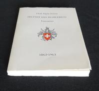 SECTION DES DIABLERETS 1863-1963 : Club Alpin Suisse - Lausanne - Nature