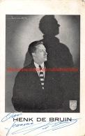 Henk De Bruin - Autographes
