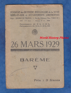 Livret Ancien - Syndicat Des Ouvriers Boulangers De La Seine - Barême Au 26 Mars 1929 - Artisan Boulanger Boulangerie - Food